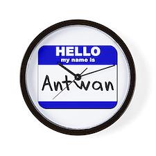 hello my name is antwan  Wall Clock