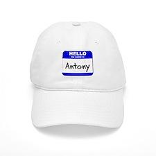 hello my name is antony Baseball Cap