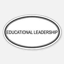 EDUCATIONAL LEADERSHIP Oval Decal