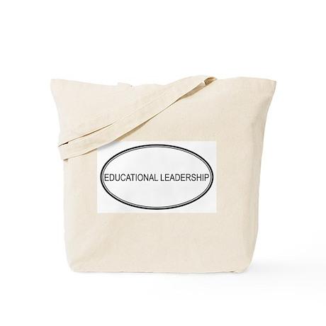 EDUCATIONAL LEADERSHIP Tote Bag