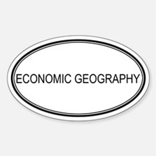 ECONOMIC GEOGRAPHY Oval Decal