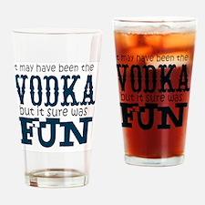 Vodka fun Drinking Glass