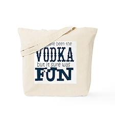 Vodka fun Tote Bag