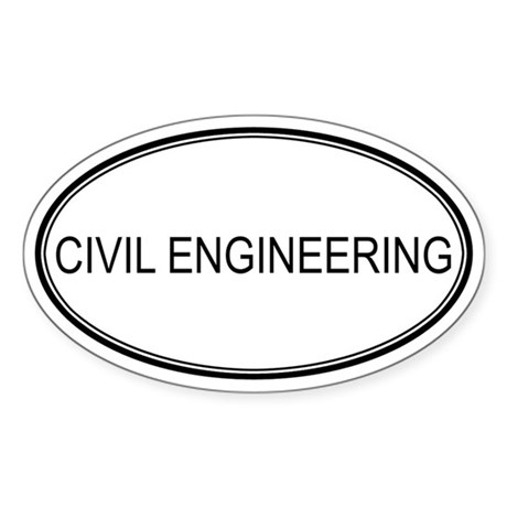 CIVIL ENGINEERING Oval Sticker