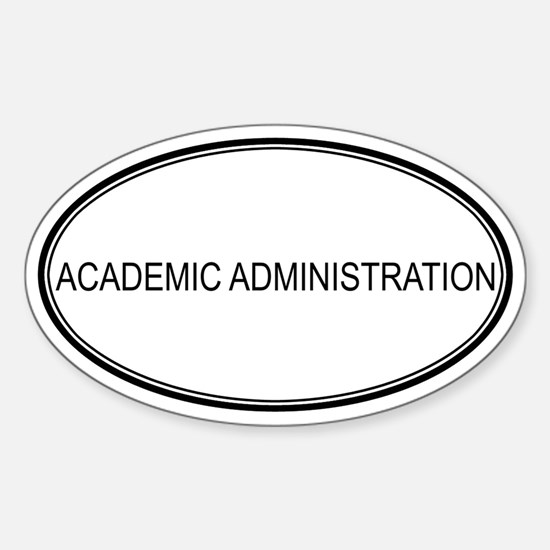 ACADEMIC ADMINISTRATION Oval Decal