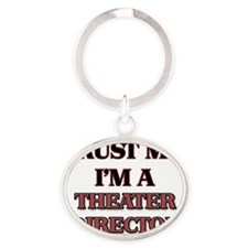 Trust Me, I'm a Theater Director Oval Keychain