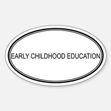 EARLY CHILDHOOD EDUCATION Oval Decal