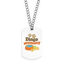 Dingo Mom Dog Tags