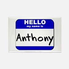 hello my name is anthony Rectangle Magnet