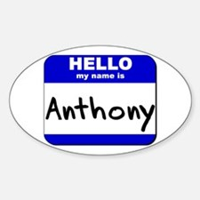 hello my name is anthony Oval Decal