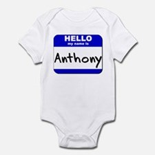 hello my name is anthony  Infant Bodysuit
