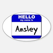 hello my name is ansley Oval Decal