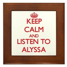Keep Calm and listen to Alyssa Framed Tile