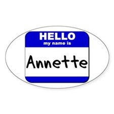 hello my name is annette Oval Decal
