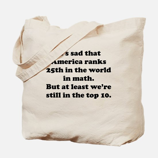 Still In The Top 10 Tote Bag