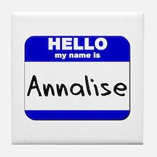 hello my name is annalise  Tile Coaster