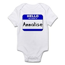 hello my name is annalise  Infant Bodysuit