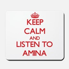 Keep Calm and listen to Amina Mousepad