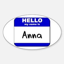 hello my name is anna Oval Decal