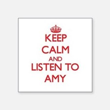 Keep Calm and listen to Amy Sticker