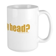 Got Nappy Head? Mug