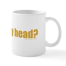 Got Nappy Head? Mug