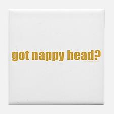 Got Nappy Head? Tile Coaster