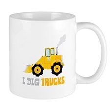 I DIG TRUCKS Mugs