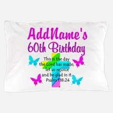 GOD LOVING 60TH Pillow Case
