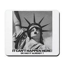 Can't Happen Here Mousepad