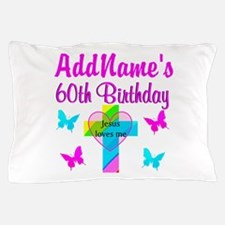 REJOICING 60TH Pillow Case