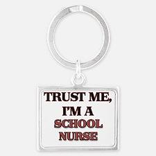 Trust Me, I'm a School Nurse Landscape Keychain