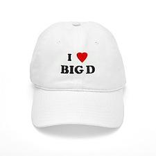 I Love BIG D Baseball Cap