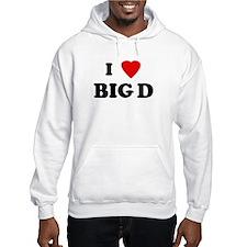 I Love BIG D Hoodie