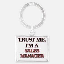 Trust Me, I'm a Sales Manager Landscape Keychain