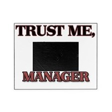 Trust Me, I'm a Sales Manager Picture Frame