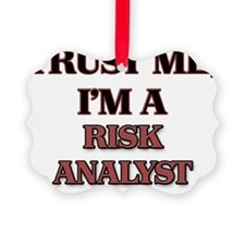 Trust Me, I'm a Risk Analyst Ornament