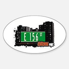 E 156 St, Bronx, NYC Oval Decal