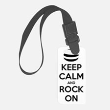 Keep Calm and Rock On - Curling Luggage Tag