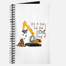 Its Adirty Job... But I Love doing it! Journal