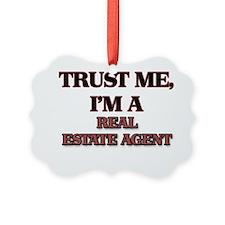 Trust Me, I'm a Real Estate Agent Ornament