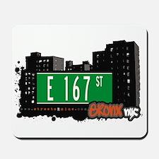 E 167 St, Bronx, NYC Mousepad