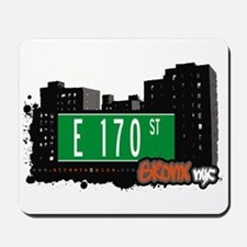 E 170 St, Bronx, NYC Mousepad