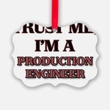 Trust Me, I'm a Production Engine Ornament