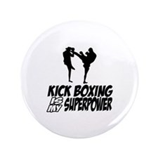 """kickboxing is my superpower 3.5"""" Button"""