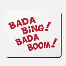 Bada Boom Mousepad