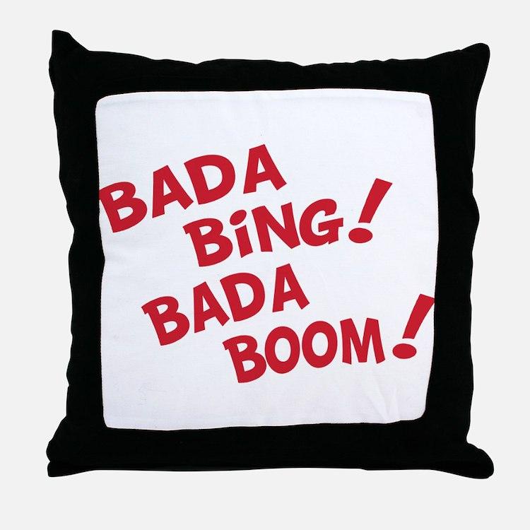 Bada Boom Throw Pillow