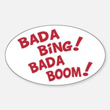 Bada Boom Oval Decal