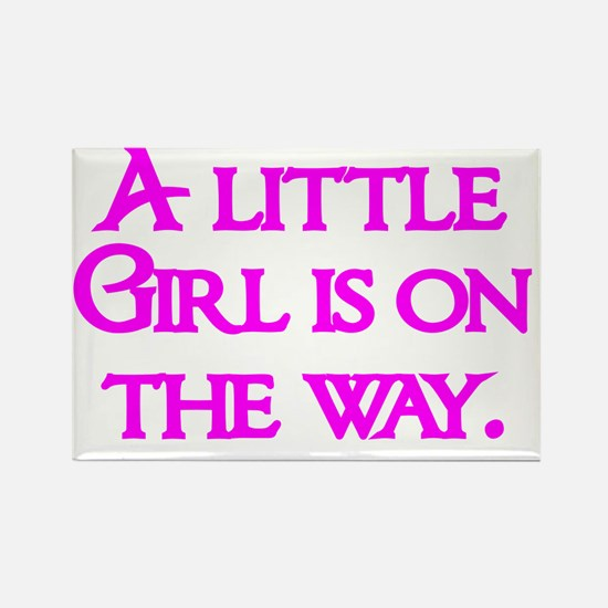 A little Girl is on the way Rectangle Magnet