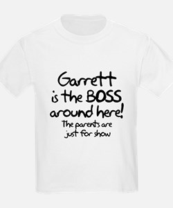 Garrett is the Boss T-Shirt